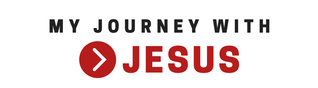 My journey with Jesus